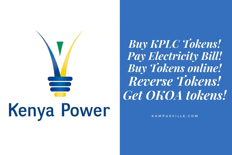 Buy KPLC Tokens! Pay Electricity Bill! Buy Tokens online! Reverse Tokens! Get OKOA tokens!
