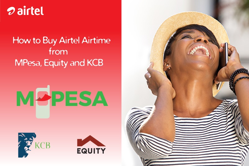 Buy Airtel Airtime through MPesa, Equity and KCB