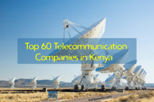 Telecommunication Companies in Kenya