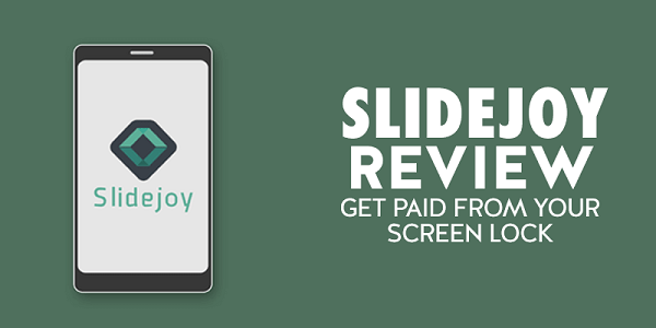 Slidejoy App making money online apps