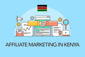 affiliate marketing in kenya