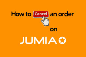 Cancel Order on Jumia